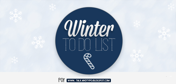 Winter 'To do list'