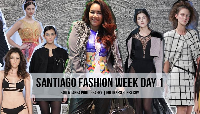 Santiago Fashion Week | Day 1