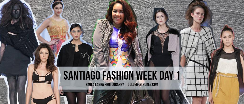 Santiago Fashion Week   Day 1