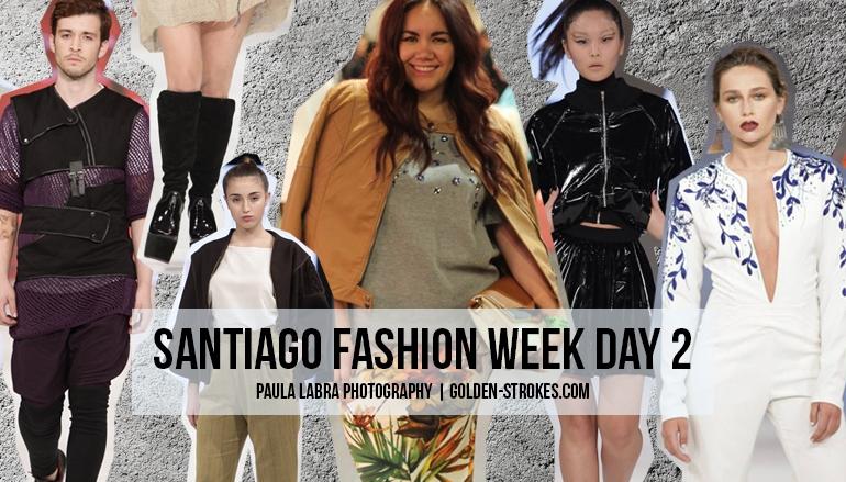 Santiago Fashion Week   Day 2