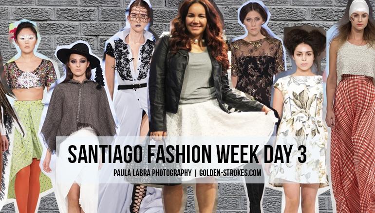 Santiago Fashion Week   Day 3
