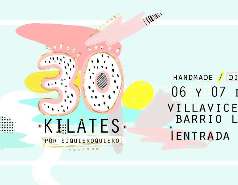 Viene la Feria 30 Kilates #2 ¡y yo estaré ahí!
